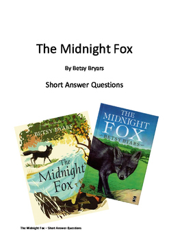 The Midnight Fox - Short Answer Questions