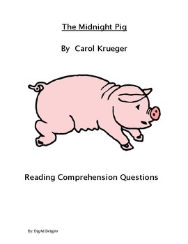 The Midnight Pig Reading Comprehension Questions