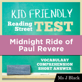 The Midnight Ride of Paul Revere KID FRIENDLY Reading Street Test