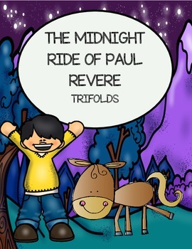 The Midnight Ride of Paul Revere - Trifolds and Poetry Analysis ( 5th Grade)
