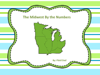 The Midwest By the Numbers