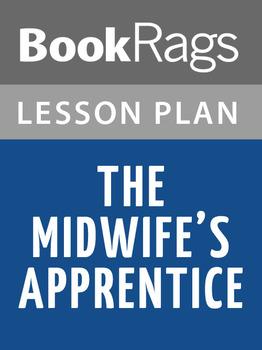 The Midwife's Apprentice Lesson Plans