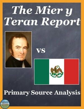 The Mier y Teran Report Primary Source Analysis