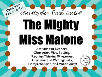 The Mighty Miss Malone by Christopher Paul Curtis: A Complete Novel Study!