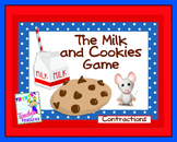 CONTRACTIONS The Milk and Cookies Game
