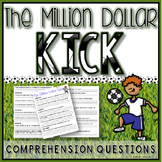 The Million Dollar Kick Comprehension Questions
