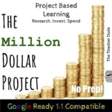 The Million Dollar Project: Project Based Learning Activities! Fun and Engaging!