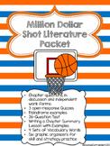 The Million Dollar Shot Literature Packet