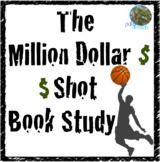 The Million Dollar Shot Novel Study