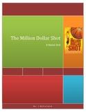 The Million Dollar Shot Novel Unit
