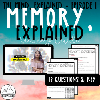 The Mind, Explained: Memory, Explained Viewing Guide