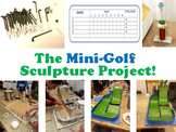 The Mini-Golf Sculpture Project!