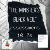 The Minister's Black Veil Assessment - common core aligned