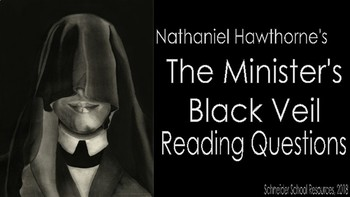 The Minister's Black Veil: Reading and Discussion Questions
