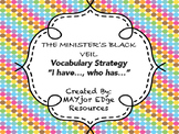 "The Minister's Black Veil - Vocabulary Strategy ""I Have...Who Has..."""