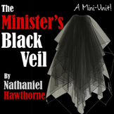 The Minister's Black Veil: A Mini-Unit!