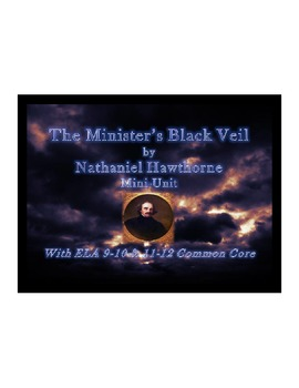 symbolism in nathaniel hawthornes parable the ministers black veil Nathaniel hawthorne: the minister's black veil (1836) a parable the sexton stood in the porch of milford meeting-house, pulling busily at the bell-rope.