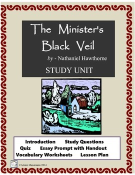 THE MINISTER'S BLACK VEIL  Study Questions, Quiz, Lesson Plan