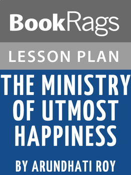 The Ministry of Utmost Happiness Lesson Plans