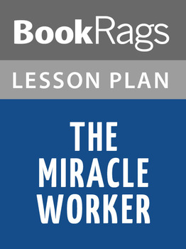 The Miracle Worker Lesson Plans