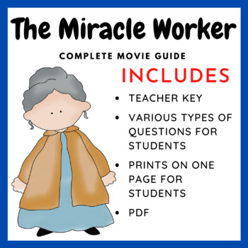 The Miracle Worker - Complete Movie Guide
