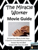 The Miracle Worker Movie Guide - (2000 version)