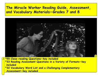 The Miracle Worker Reading Guide, Assessment, and Vocabulary—Grades 7 and 8