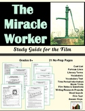The Miracle Worker: The Study Guide for the Film (21 Pages