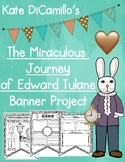 The Miraculous Journey of Edward Tulane Book Banner Project