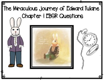The Miraculous Journey of Edward Tulane Chapter 1 EBSR Asssessment Questions