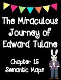 The Miraculous Journey of Edward Tulane Chapter 15 Semantic Maps