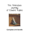 The Miraculous Journey of Edward Tulane - Complete Unit Bundle - 4 weeks (CCGPS)