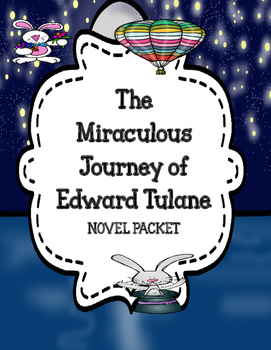 The Miraculous Journey of Edward Tulane -  Comprehension & Vocabulary Packet