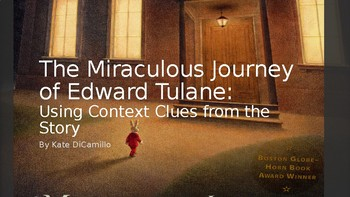 The Miraculous Journey of Edward Tulane: Context Clues Practice