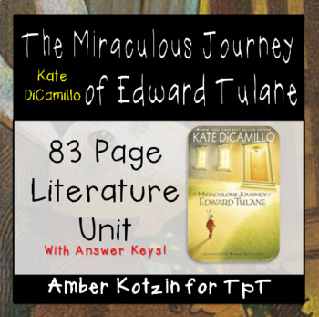 The Miraculous Journey of Edward Tulane Literature Guide (Common Core)