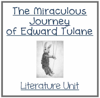 The Miraculous Journey of Edward Tulane - Vocabulary and Comprehension Guide