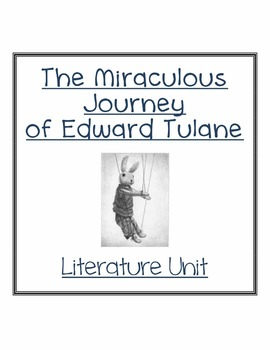 The Miraculous Journey of Edward Tulane - No Prep Vocab & Comprehension Guide