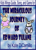 THE MIRACULOUS JOURNEY OF EDWARD TULANE by Kate DiCamillo, WITH SONG AND GAME