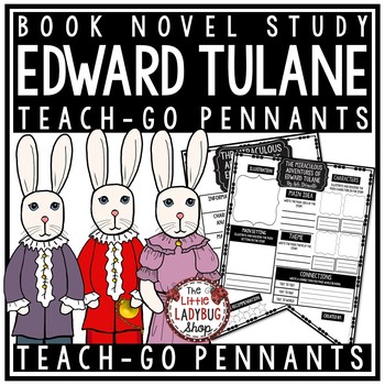 The Miraculous Journey of Edward Tulane by: Kate DiCamillo Teach-GO Pennant