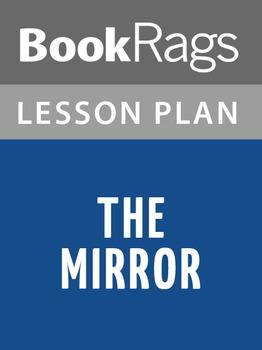 The Mirror Lesson Plans