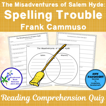 The Misadventures of Salem Hyde Spelling Trouble: A Comprehension Quiz