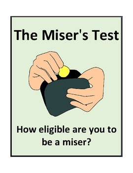 The Miser's Test