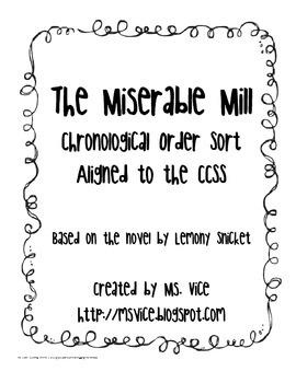 The Miserable Mill Chronological Order Sort