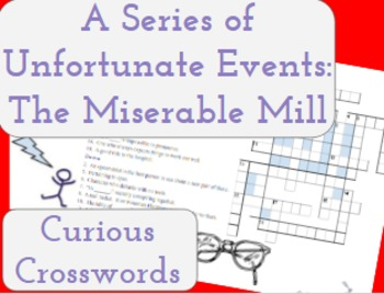 The Miserable Mill- Worksheet (Book 4 Series of Unfortunate Events)