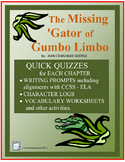 THE MISSING GATOR OF GUMBO LIMBO Quick Chapter Quizzes and more