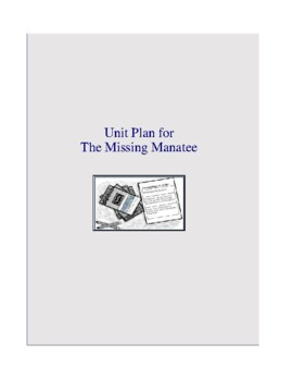 The Missing Manatee Complete Literature and Grammar Unit