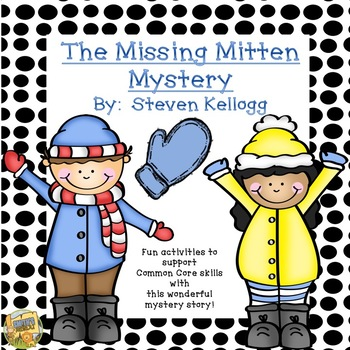 The Missing Mitten Mystery - Common Core Activities to support the story
