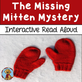 The Missing Mitten Mystery Interactive Read Aloud