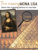 The Missing Mona Lisa - A Mystery Game - Critical Thinking