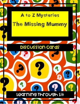 A to Z Mysteries THE MISSING MUMMY - Discussion Cards